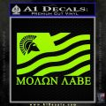 Molon Labe Flag Decal Sticker Lime Green Vinyl 120x120