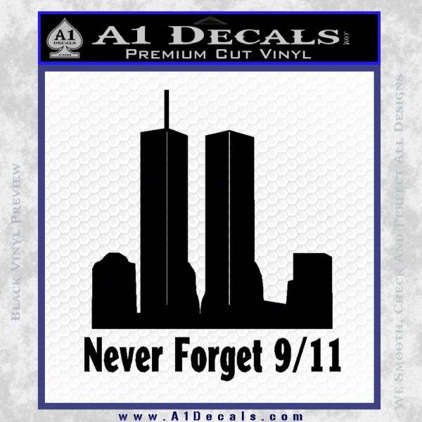 Never Forget 9 11 Decal Sticker Black Vinyl