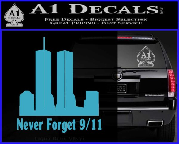 Never Forget 9 11 Decal Sticker 187 A1 Decals
