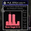 Never Forget 9 11 Decal Sticker Pink Emblem 120x120