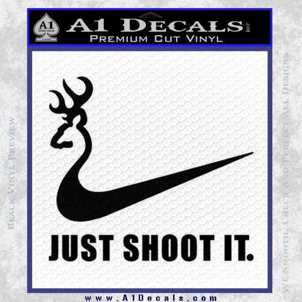 Nike Browning Just Shoot It Decal Sticker Black Vinyl