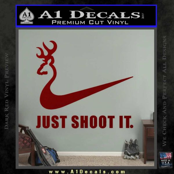 Nike Browning Just Shoot It Decal Sticker 187 A1 Decals