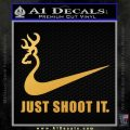 Nike Browning Just Shoot It Decal Sticker Gold Vinyl 120x120