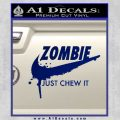 Nike Zombie Just Chew It Decal Sticker Blue Vinyl 120x120