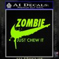 Nike Zombie Just Chew It Decal Sticker Lime Green Vinyl 120x120