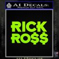 Rick Ross D1 Decal Sticker Lime Green Vinyl 120x120