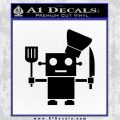 Robot Chef Cook D1 Decal Sticker Black Vinyl 120x120