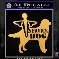 Service Dog Decal Sticker D1 Gold Vinyl 120x120