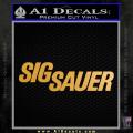 Sig Sauer Decal Sticker Wide Gold Metallic Vinyl 120x120