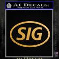Sig Saur Firearms SIG Decal Sticker Gold Metallic Vinyl 120x120