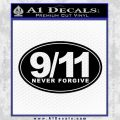 9 11 Never Forgive Decal Sticker Oval Black Vinyl 120x120
