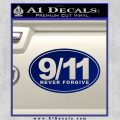 9 11 Never Forgive Decal Sticker Oval Blue Vinyl 120x120