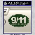 9 11 Never Forgive Decal Sticker Oval Dark Green Vinyl 120x120