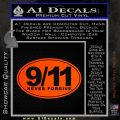 9 11 Never Forgive Decal Sticker Oval Orange Emblem 120x120