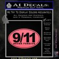9 11 Never Forgive Decal Sticker Oval Pink Emblem 120x120