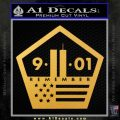 911 Remember Flag Pentagon Decal Sticker Gold Vinyl 120x120