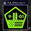 911 Remember Flag Pentagon Decal Sticker Lime Green Vinyl 120x120