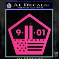 911 Remember Flag Pentagon Decal Sticker Pink Hot Vinyl 120x120