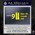 911 Was An Inside Job 9 11 Decal Sticker 911 Yellow Laptop 120x120