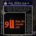 911 Was An Inside Job 9 11 Decal Sticker Orange Emblem 120x120