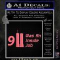 911 Was An Inside Job 9 11 Decal Sticker Pink Emblem 120x120