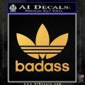 Adidas Badass D1 Decal Sticker Gold Vinyl 120x120