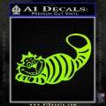 Alice In Wonderland Cheshire Cat Decal Sticker Lime Green Vinyl 120x120