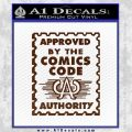 Approved By The Comics Code Decal Sticker BROWN Vinyl 120x120