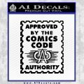 Approved By The Comics Code Decal Sticker Black Vinyl 120x120
