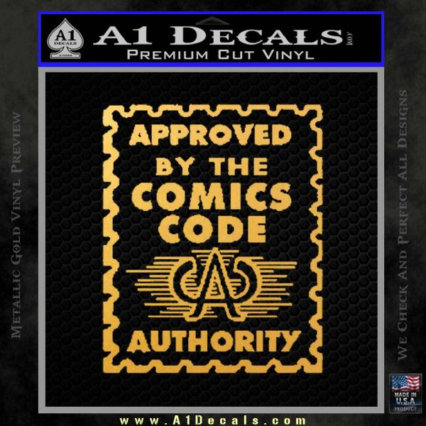 Approved By The Comics Code Decal Sticker Gold Vinyl