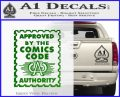 Approved By The Comics Code Decal Sticker Green Vinyl Logo 120x97