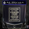 Approved By The Comics Code Decal Sticker Metallic Silver Emblem 120x120