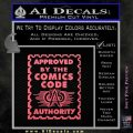 Approved By The Comics Code Decal Sticker Pink Emblem 120x120