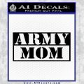 Army Mom Decal Sticker RT Black Vinyl 120x120