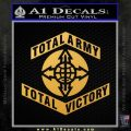 Army Total Victory Decal Sticker Gold Vinyl 120x120