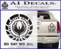 Battlestar Galactica So Say We All Bsg Decal Sticker CR Carbon FIber Black Vinyl 120x97