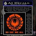 Battlestar Galactica So Say We All Bsg Decal Sticker CR Orange Emblem 120x120
