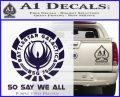 Battlestar Galactica So Say We All Bsg Decal Sticker CR PurpleEmblem Logo 120x97