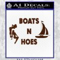 Boats And Hoes Decal Sticker BROWN Vinyl 120x120