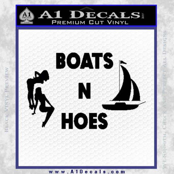 Boats And Hoes Decal Sticker Black Vinyl