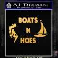 Boats And Hoes Decal Sticker Gold Vinyl 120x120