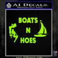 Boats And Hoes Decal Sticker Lime Green Vinyl 120x120