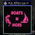 Boats And Hoes Decal Sticker Pink Hot Vinyl 120x120