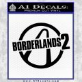 Borderlands Borderlands 2 Logo Decal Sticker Black Vinyl 120x120