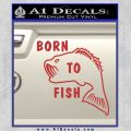 Born To Fish Decal Sticker Red 120x120