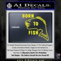 Born To Fish Decal Sticker Yellow Laptop 120x120