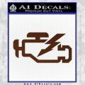 Check Engine Funny Decal Sticker BROWN Vinyl 120x120