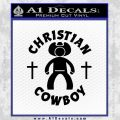 Christian Cowboy Decal Sticker Black Vinyl 120x120