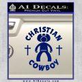 Christian Cowboy Decal Sticker Blue Vinyl 120x120