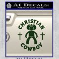 Christian Cowboy Decal Sticker Dark Green Vinyl 120x120